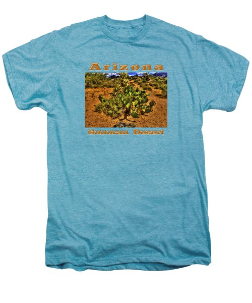 Prickly Pear In Bloom With Brittlebush And Cholla For Company Men's Premium T-Shirt by Roger Passman