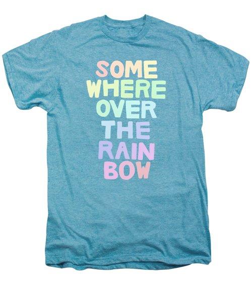 Somewhere Over The Rainbow Men's Premium T-Shirt by Priscilla Wolfe
