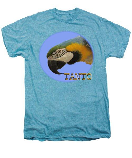 Tanto Men's Premium T-Shirt by Zazu's House Parrot Sanctuary