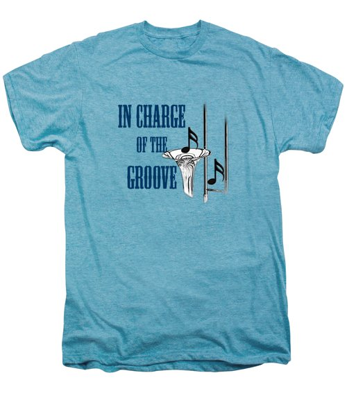 Trombones In Charge Of The Groove 5533.02 Men's Premium T-Shirt by M K  Miller