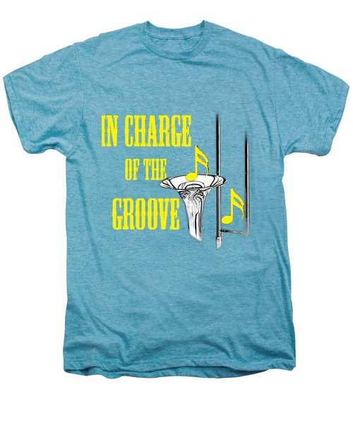 Trombones In Charge Of The Groove 5534.02 Men's Premium T-Shirt by M K  Miller