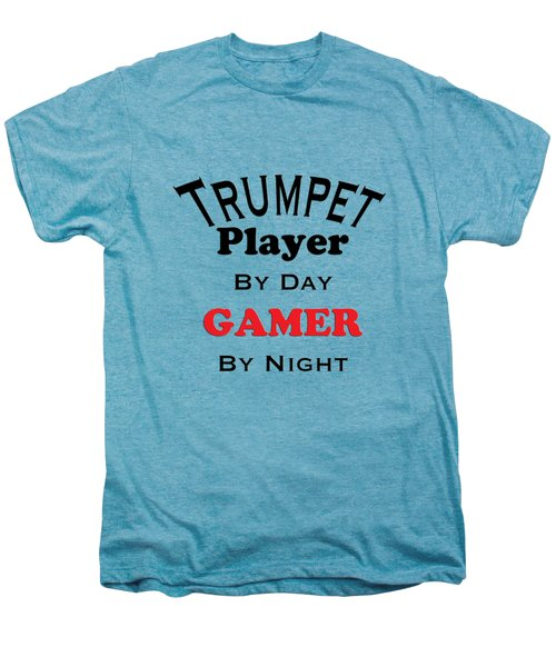 Trumpet Player By Day Gamer By Night 5628.02 Men's Premium T-Shirt by M K  Miller