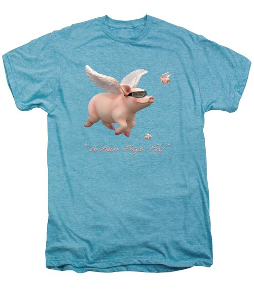 When Pigs Fly Men's Premium T-Shirt by Mike McGlothlen