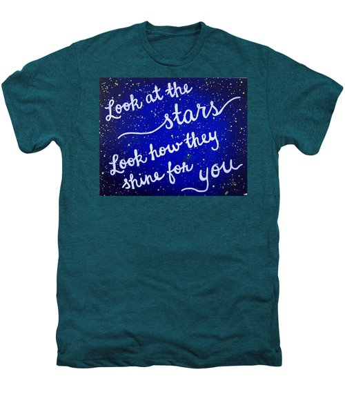 Look At The Stars Quote Painting Men's Premium T-Shirt by Michelle Eshleman