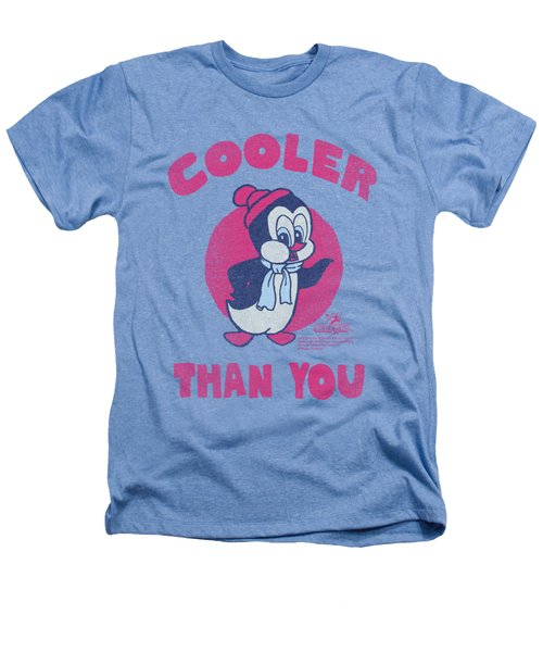 Chilly Willy - Cooler Than You Heathers T-Shirt by Brand A
