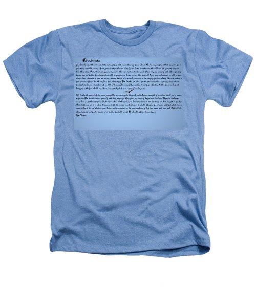 Desiderata Heathers T-Shirt by Bill Cannon