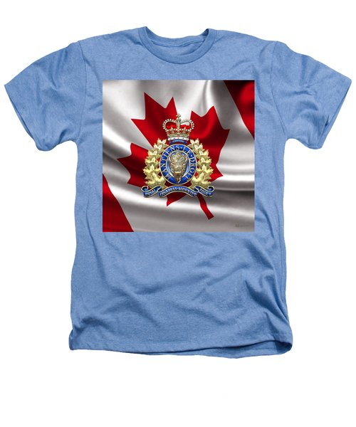 Royal Canadian Mounted Police - Rcmp Badge Over Waving Flag Heathers T-Shirt by Serge Averbukh