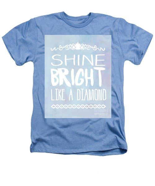 Shine Bright Blue Heathers T-Shirt by Pati Photography