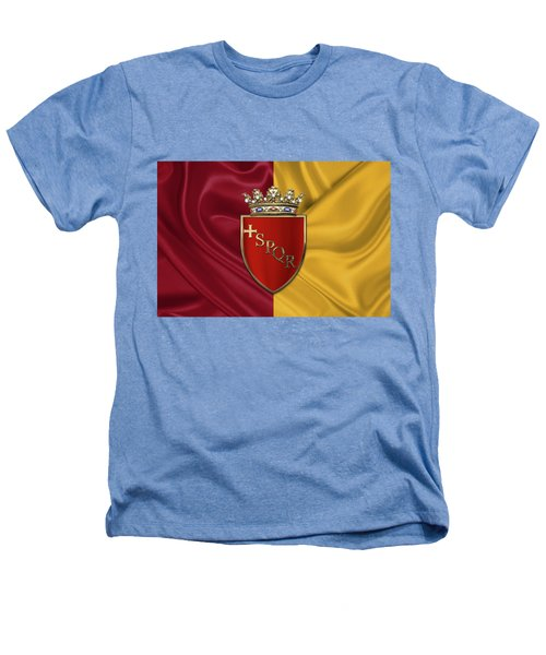 Coat Of Arms Of Rome Over Flag Of Rome Heathers T-Shirt by Serge Averbukh