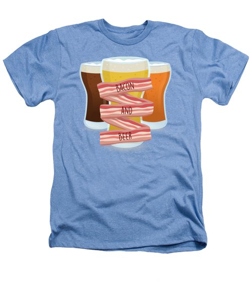 Bacon And Beer Heathers T-Shirt by Renato Kolberg