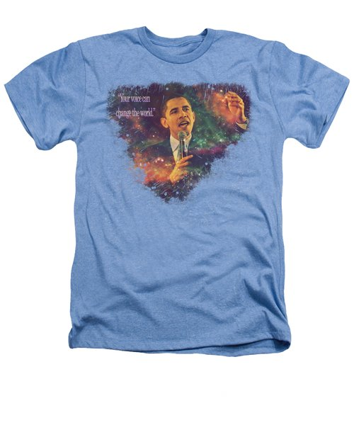 Barack Obama Quote Digital Cosmic Artwork Heathers T-Shirt by Georgeta Blanaru
