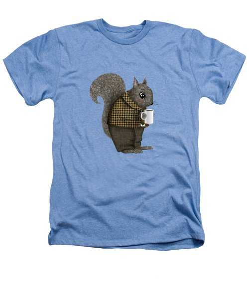 Early Morning For Mister Squirrel Heathers T-Shirt by Little Bunny Sunshine