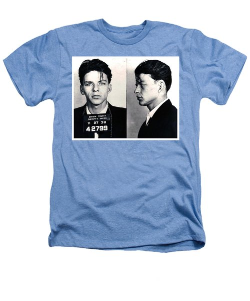 Frank Sinatra Mug Shot Horizontal Heathers T-Shirt by Tony Rubino