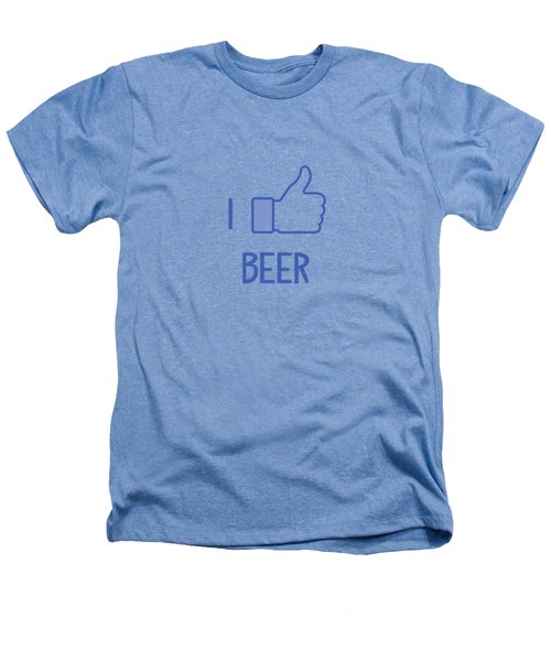 I Like Beer Heathers T-Shirt by Citronella Design