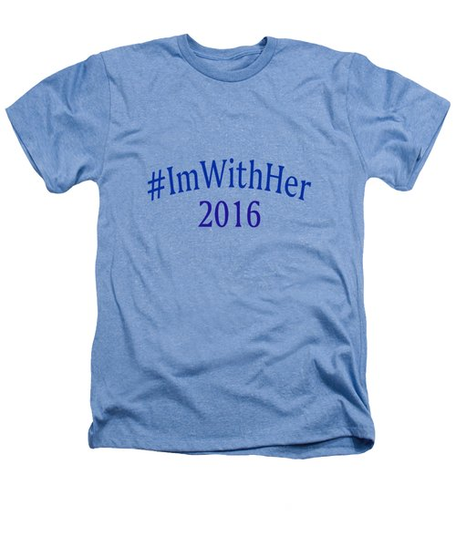 Imwithher Heathers T-Shirt by Bill Owen