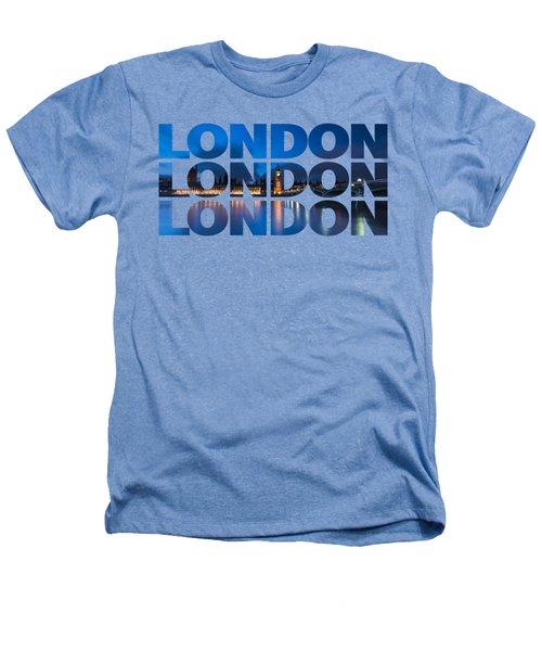 London Text Heathers T-Shirt by Matt Malloy