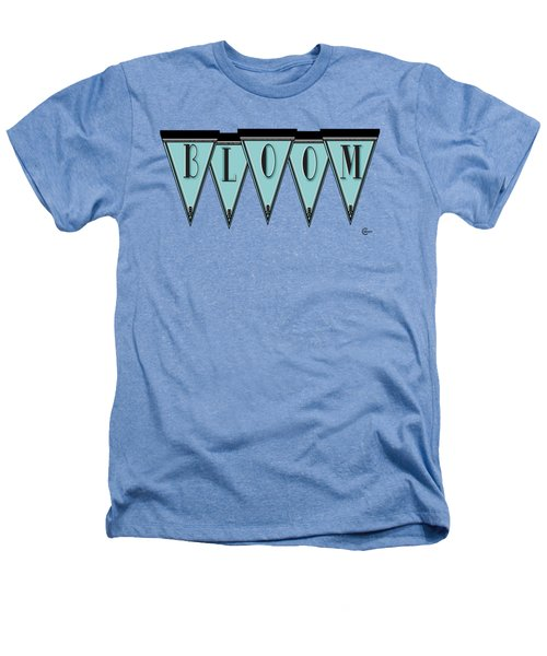 Pennant Deco Blues Message Bloom Heathers T-Shirt by Cecely Bloom