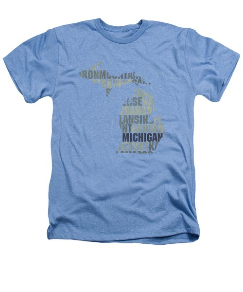 Michigan State Outline Word Map Heathers T-Shirt by Design Turnpike