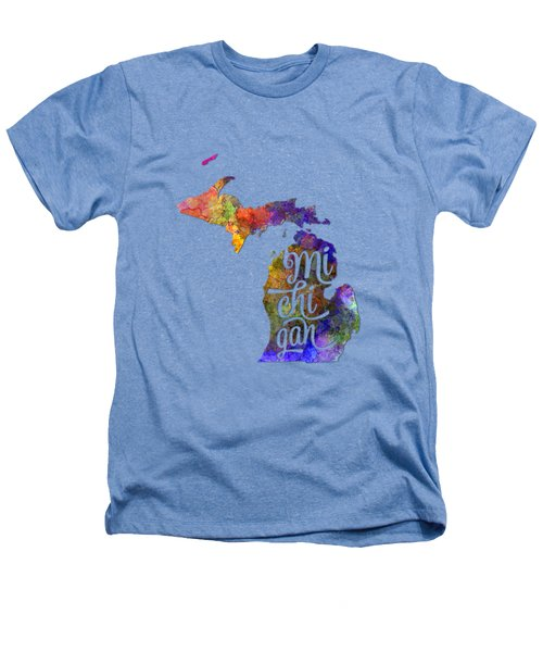 Michigan Us State In Watercolor Text Cut Out Heathers T-Shirt by Pablo Romero