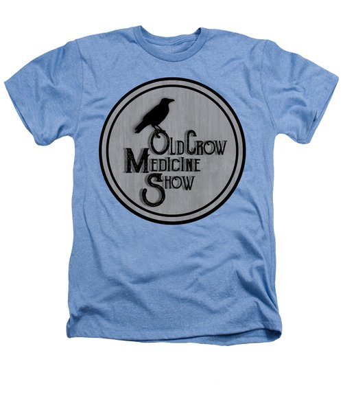 Old Crow Medicine Show Sign Heathers T-Shirt by Little Bunny Sunshine
