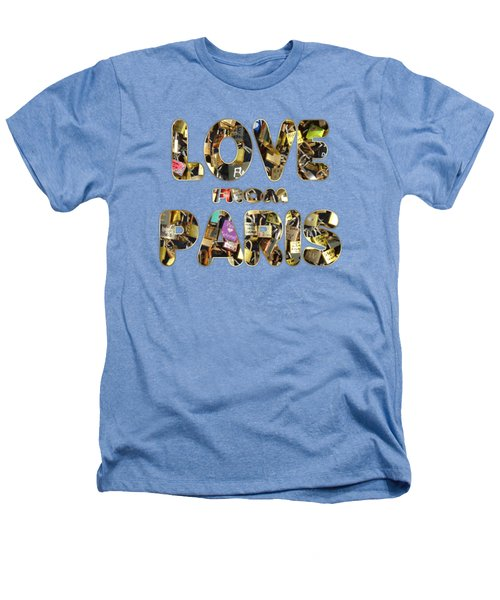 Paris City Of Love And Lovelocks Heathers T-Shirt by Georgeta Blanaru