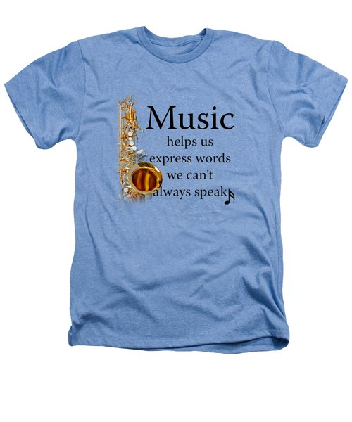 Saxophones Express Words Heathers T-Shirt by M K  Miller