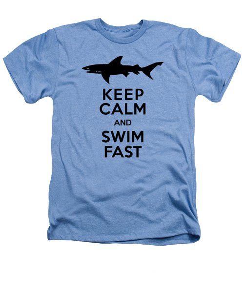 Sharks Keep Calm And Swim Fast Heathers T-Shirt by Antique Images