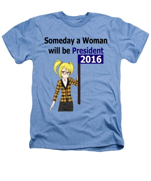Some Day Woman President Shower Curtain Heathers T-Shirt by Mac Pherson