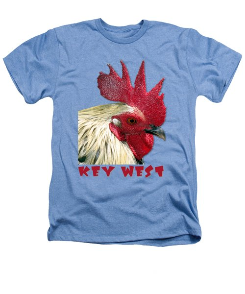 Special Edition Key West Rooster Heathers T-Shirt by Bob Slitzan