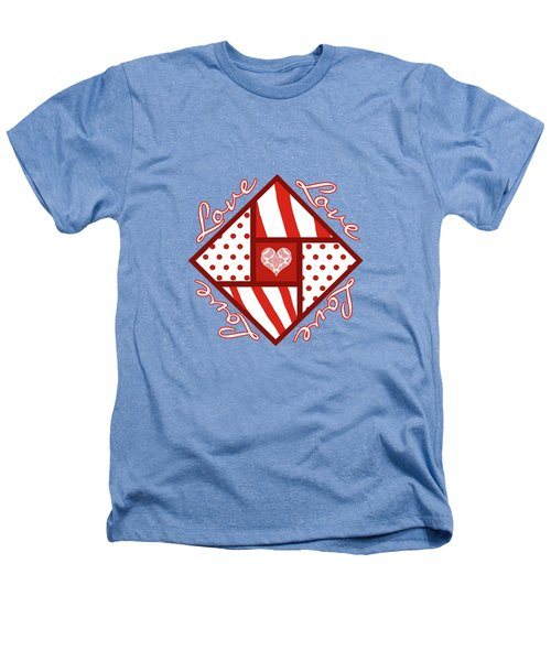 Valentine 4 Square Quilt Block Heathers T-Shirt by Methune Hively