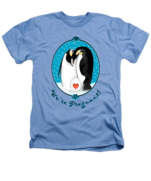 We're Pregnant Heathers T-Shirt by Methune Hively
