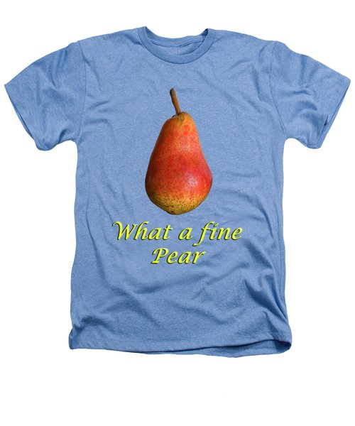 What A Fine Pear Heathers T-Shirt by Gillian Singleton