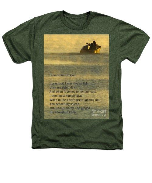 Fisherman's Prayer Heathers T-Shirt by Robert Frederick