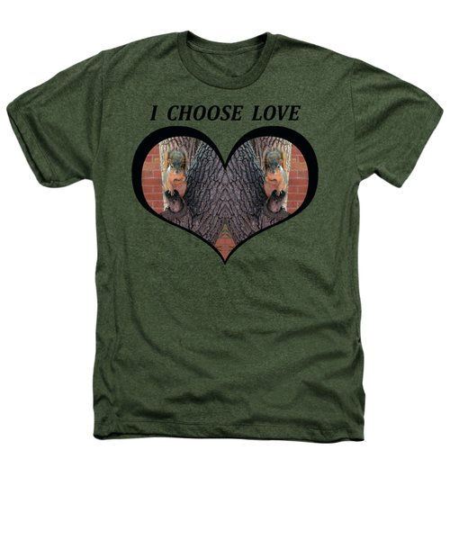 I Chose Love With Squirrels Hands On Hearts Heathers T-Shirt by Julia L Wright