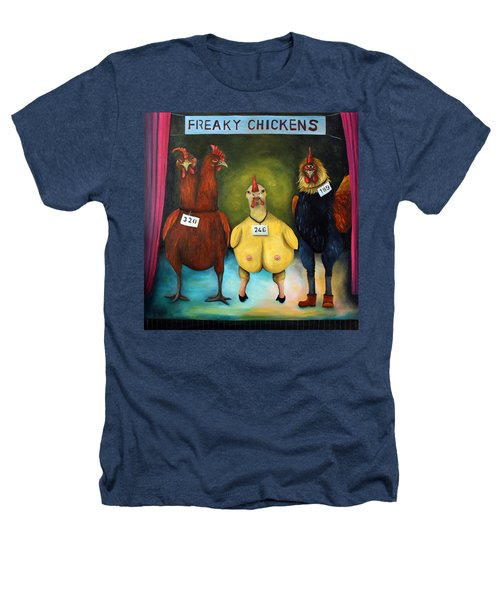 The Freaky Chicken Competition Heathers T-Shirt by Leah Saulnier The Painting Maniac