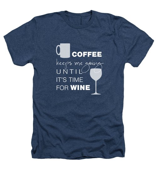 Coffee And Wine Heathers T-Shirt by Nancy Ingersoll