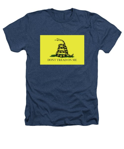 Gadsden Dont Tread On Me Flag Authentic Version Heathers T-Shirt by Bruce Stanfield