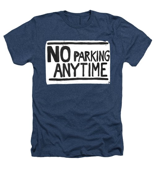 No Parking Heathers T-Shirt by H James Hoff