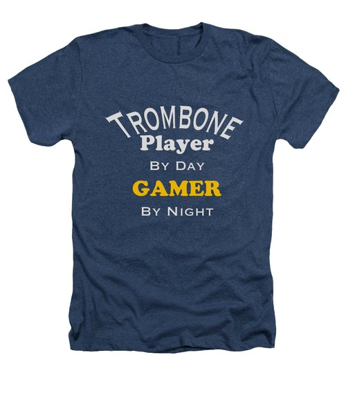 Trombone Player By Day Gamer By Night 5627.02 Heathers T-Shirt by M K  Miller