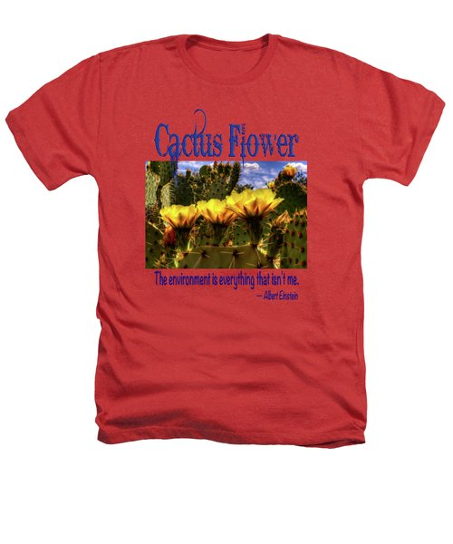 Prickly Pear Cactus Flowers Heathers T-Shirt by Roger Passman