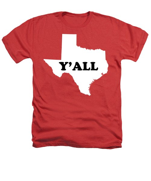 Texas Yall Heathers T-Shirt by Michelle Murphy