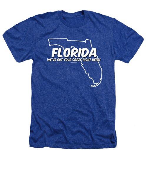Crazy Florida Heathers T-Shirt by Garrett Wesley