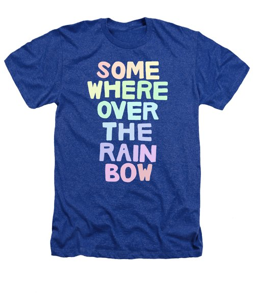 Somewhere Over The Rainbow Heathers T-Shirt by Priscilla Wolfe