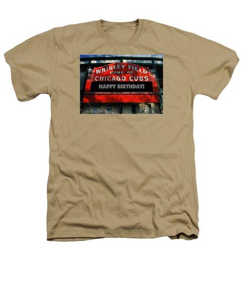 Wrigley Field -- Happy Birthday Heathers T-Shirt by Stephen Stookey