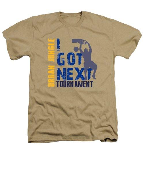 Basketball I Got Next 2 Heathers T-Shirt by Joe Hamilton