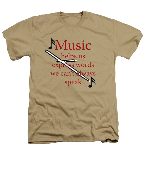 Drum Music Helps Us Express Words Heathers T-Shirt by M K  Miller