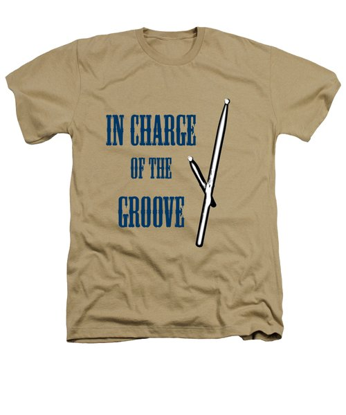 Drums In Charge Of The Groove 5529.02 Heathers T-Shirt by M K  Miller