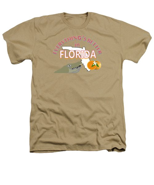 Everything's Better In Florida Heathers T-Shirt by Pharris Art