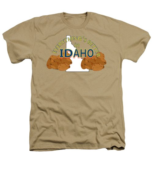 Everything's Better In Idaho Heathers T-Shirt by Pharris Art