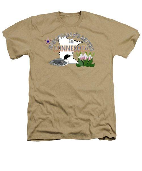 Everything's Better In Minnesota Heathers T-Shirt by Pharris Art